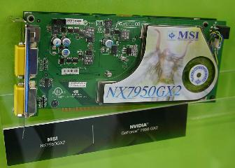 MSI NX7950GX2 Nvidia GeForce 7950 GX2-based graphics card at Computex 2006