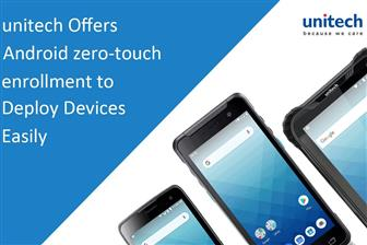 Unitech+offers+Android+zero%2Dtouch+enrollment