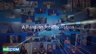 Nexcom's Network and Communication Solutions Group (NCS) has a passion for innovation
