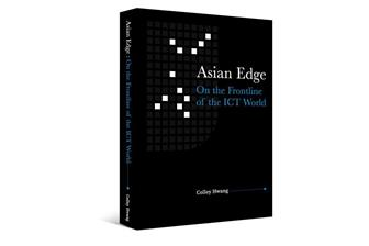Asian Edge: On the Frontline of the ICT World
